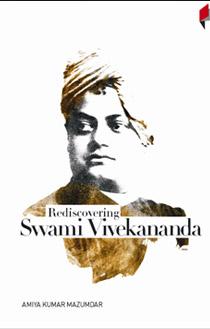Rediscovering Swami Vivekananda