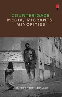Counter-Gaze Media, Migrants, Minorities