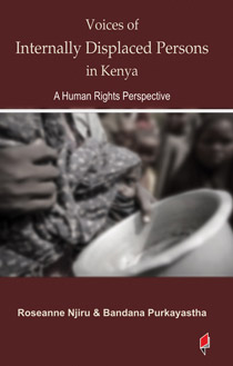 Voices of Internally Displaced Persons in Kenya A Human Rights Perspective