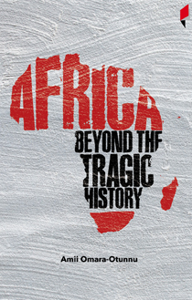 Africa Beyond the Tragic History